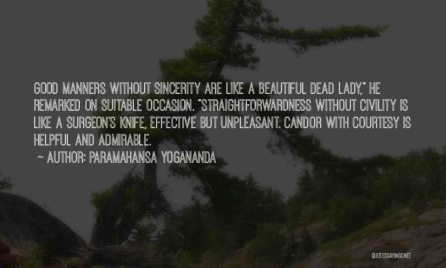 A Beautiful Lady Quotes By Paramahansa Yogananda