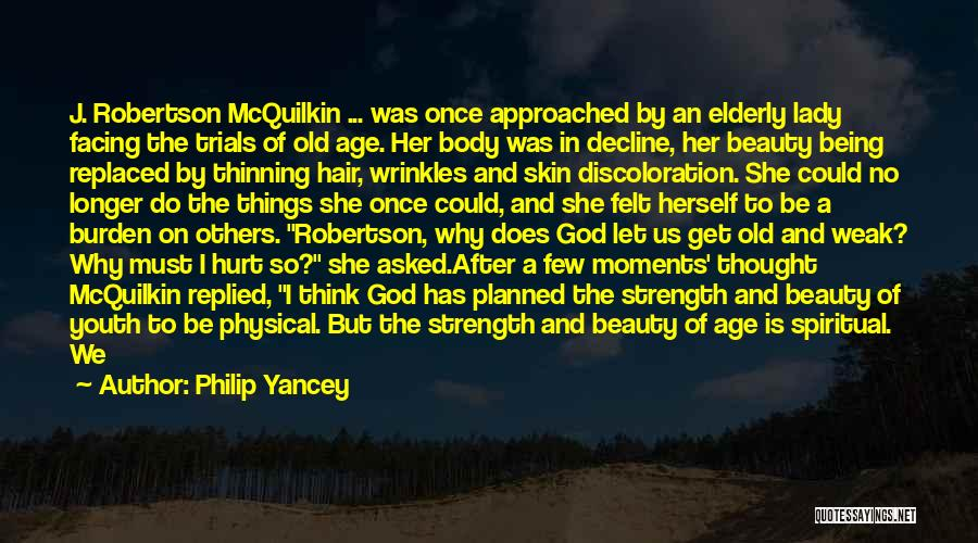 A Beautiful Lady Quotes By Philip Yancey