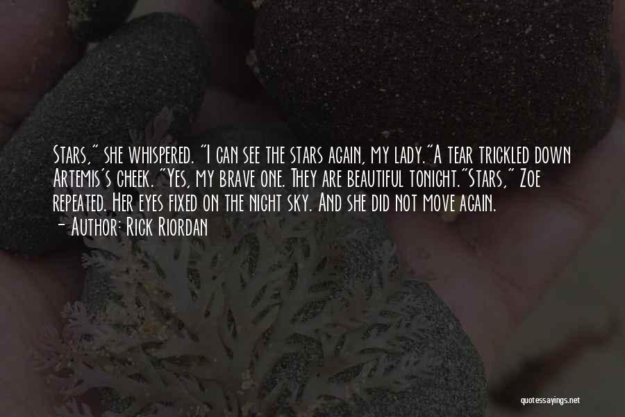 A Beautiful Lady Quotes By Rick Riordan