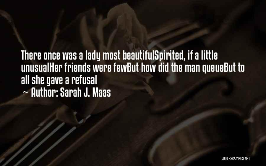 A Beautiful Lady Quotes By Sarah J. Maas