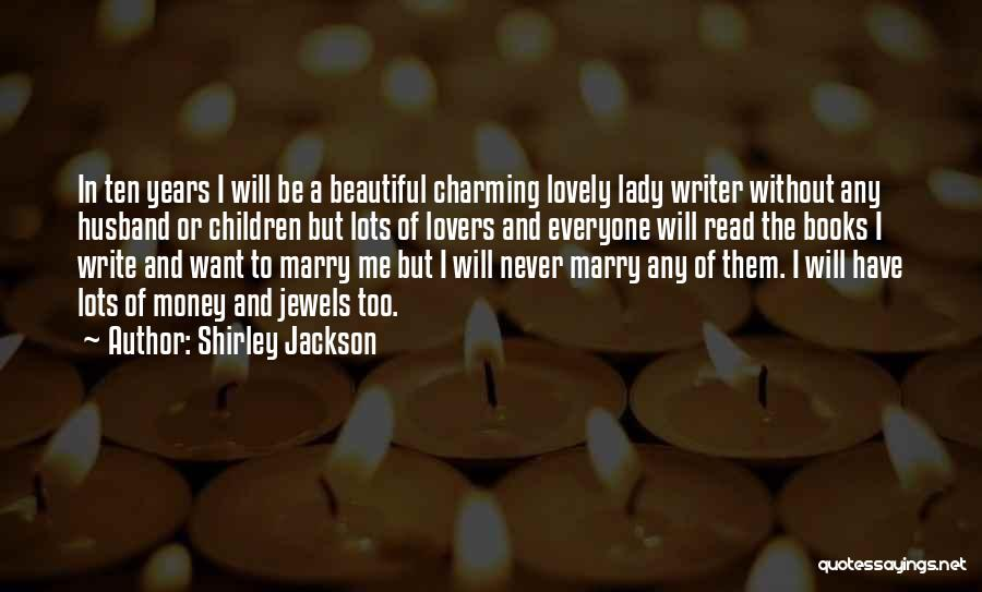 A Beautiful Lady Quotes By Shirley Jackson