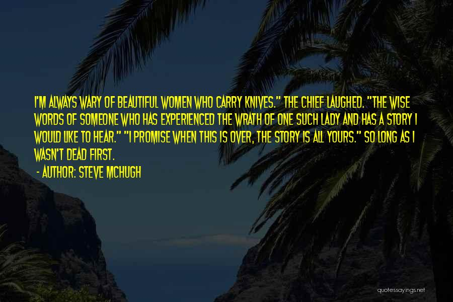 A Beautiful Lady Quotes By Steve McHugh