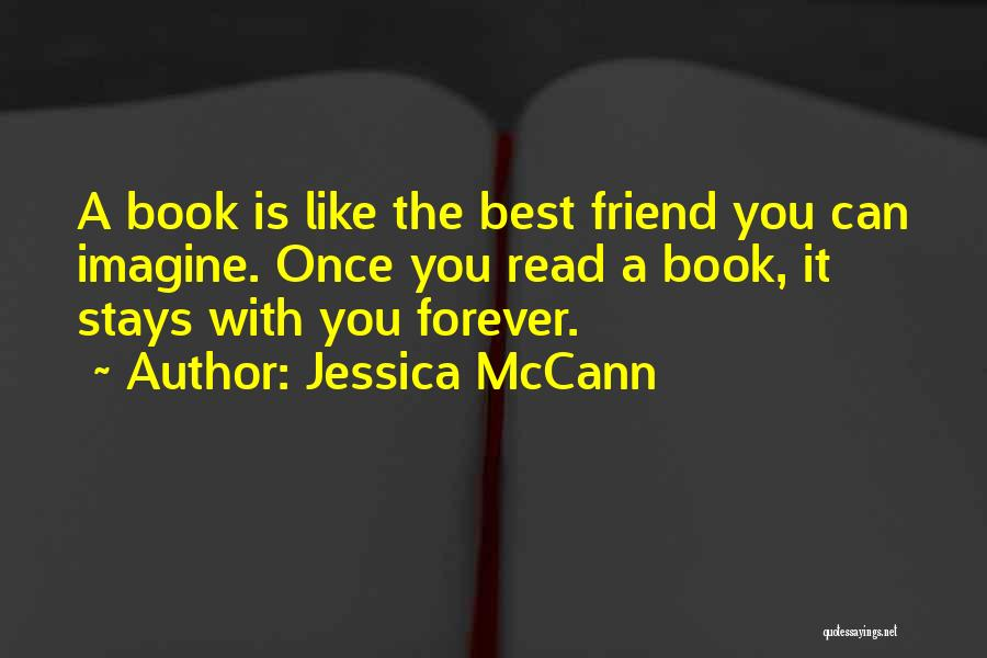 A Best Friend Like You Quotes By Jessica McCann