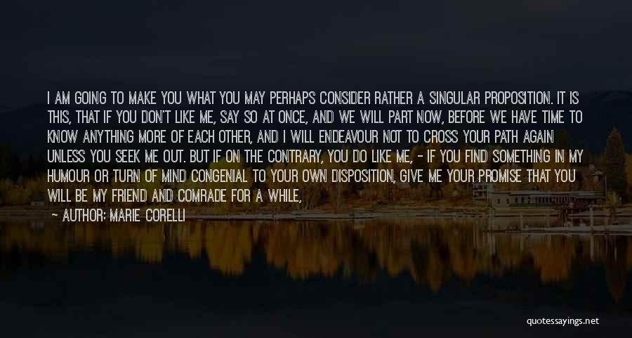 A Best Friend Like You Quotes By Marie Corelli