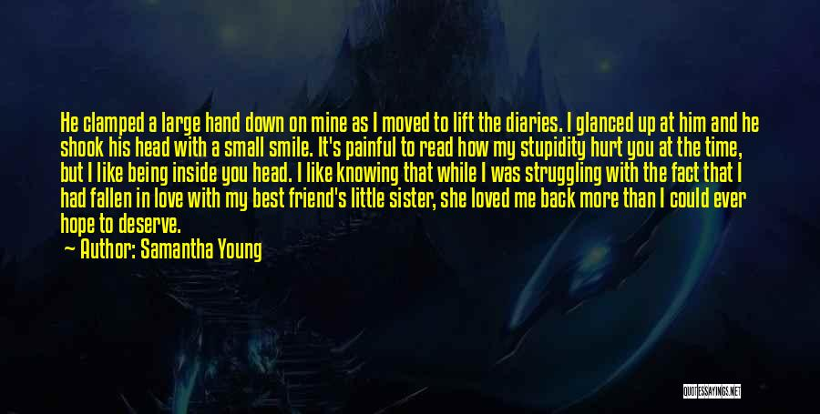A Best Friend Like You Quotes By Samantha Young