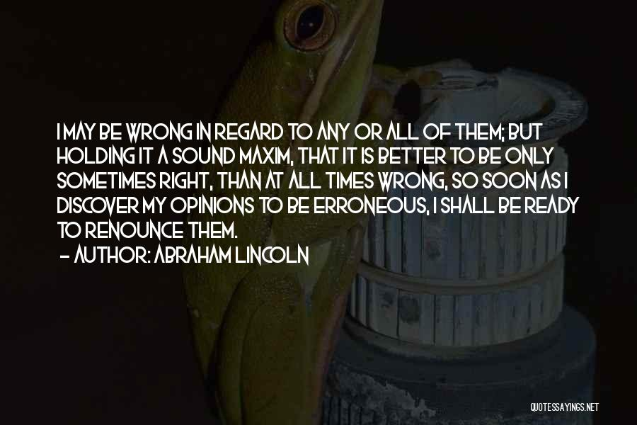 A Better Change Quotes By Abraham Lincoln
