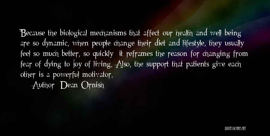 A Better Change Quotes By Dean Ornish