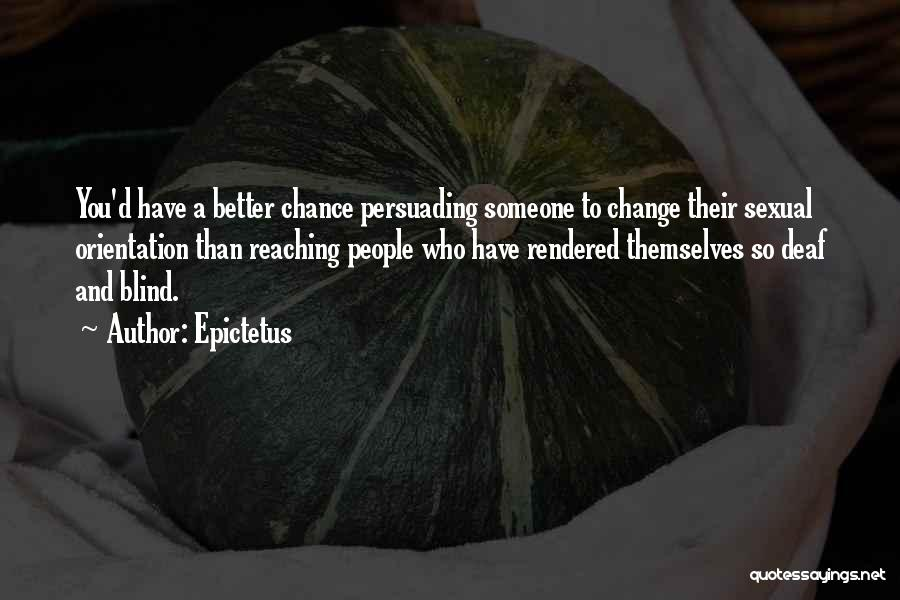 A Better Change Quotes By Epictetus
