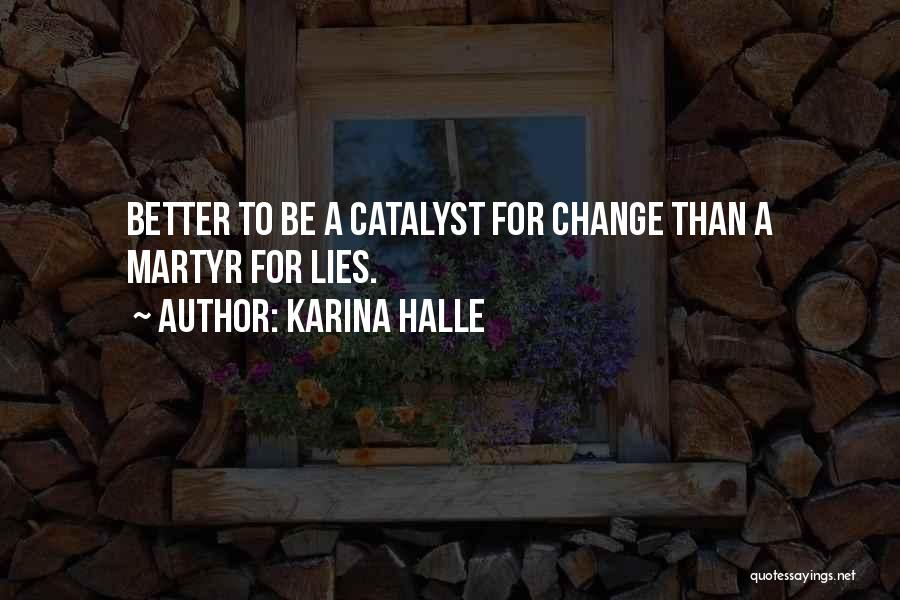 A Better Change Quotes By Karina Halle