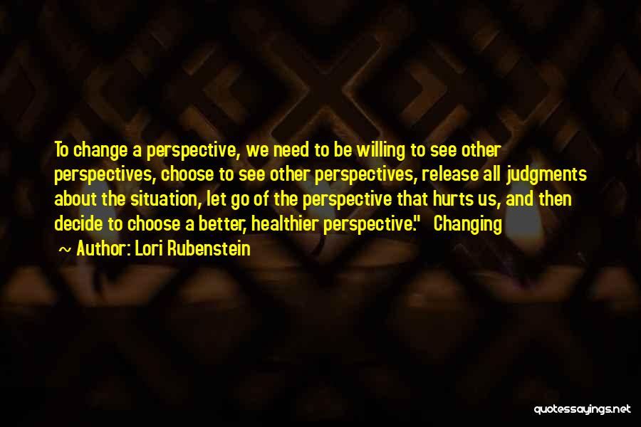 A Better Change Quotes By Lori Rubenstein