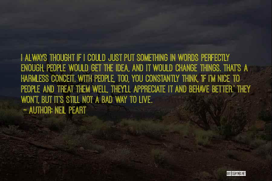A Better Change Quotes By Neil Peart