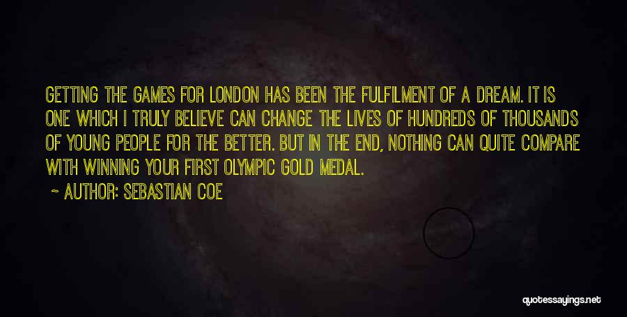 A Better Change Quotes By Sebastian Coe