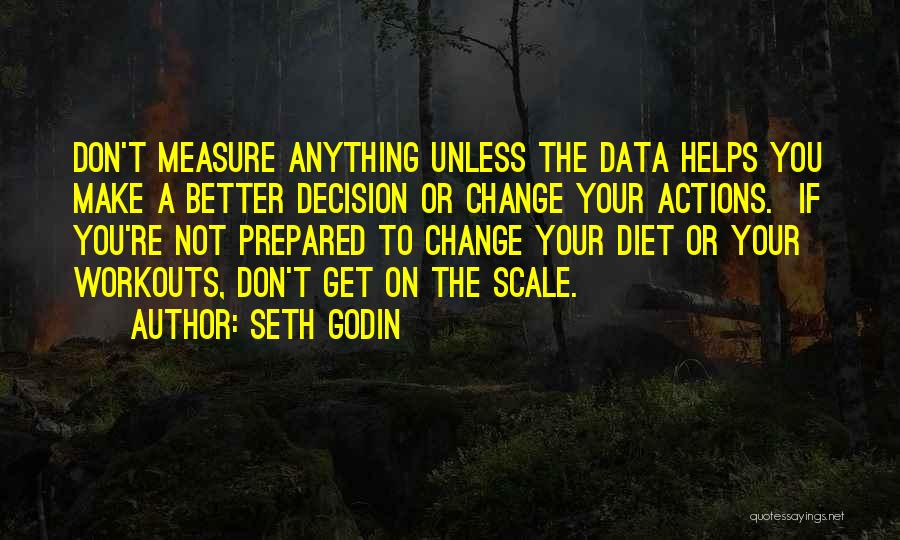 A Better Change Quotes By Seth Godin