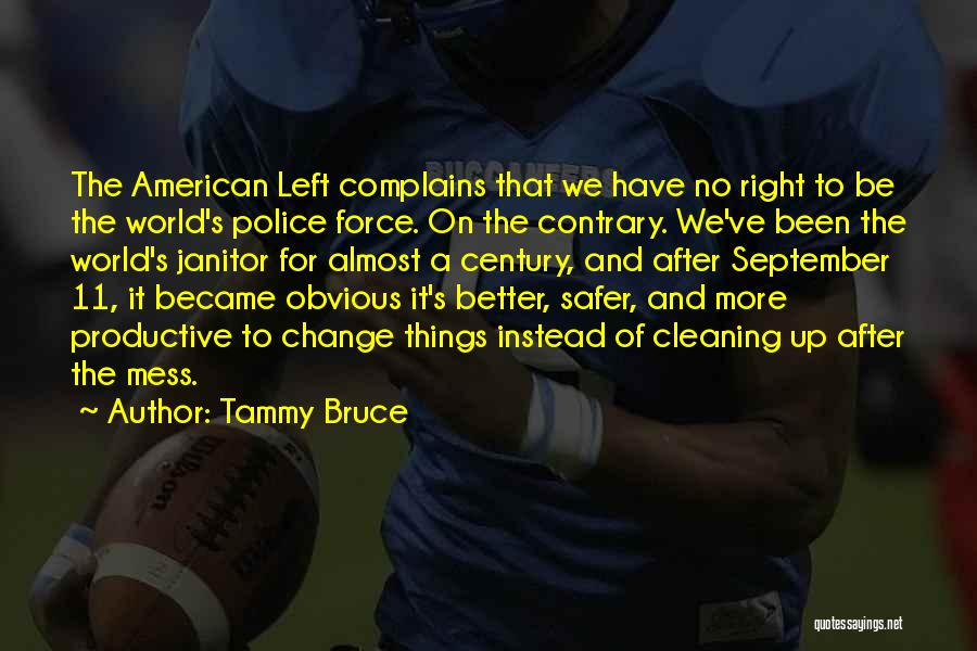 A Better Change Quotes By Tammy Bruce