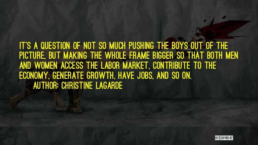 A Bigger Picture Quotes By Christine Lagarde