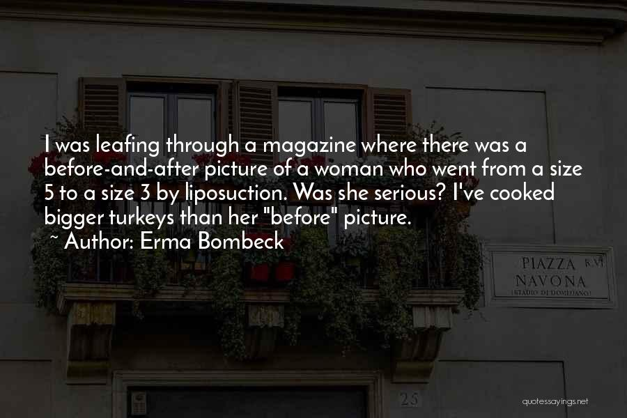 A Bigger Picture Quotes By Erma Bombeck
