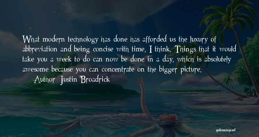 A Bigger Picture Quotes By Justin Broadrick