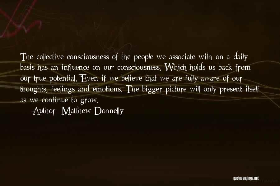 A Bigger Picture Quotes By Matthew Donnelly