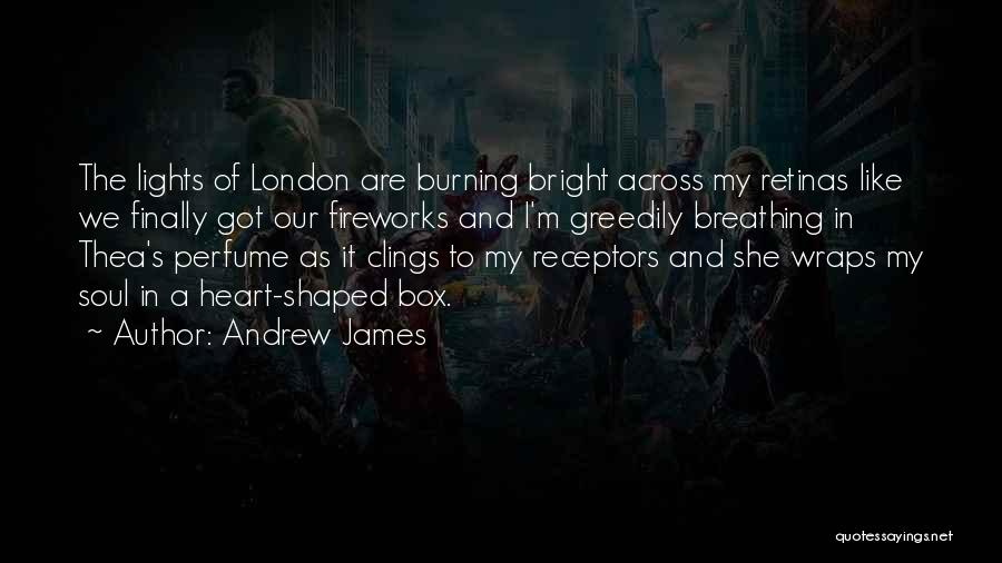 A Blow A Kiss Quotes By Andrew James