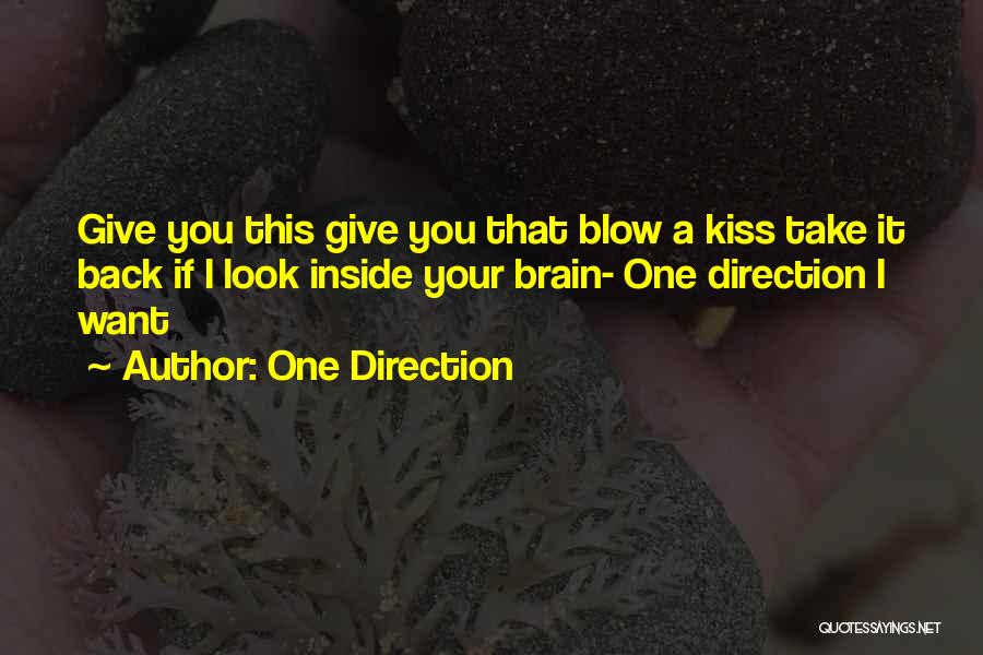 A Blow A Kiss Quotes By One Direction