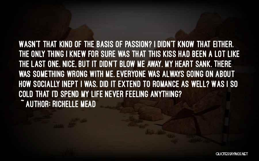 A Blow A Kiss Quotes By Richelle Mead