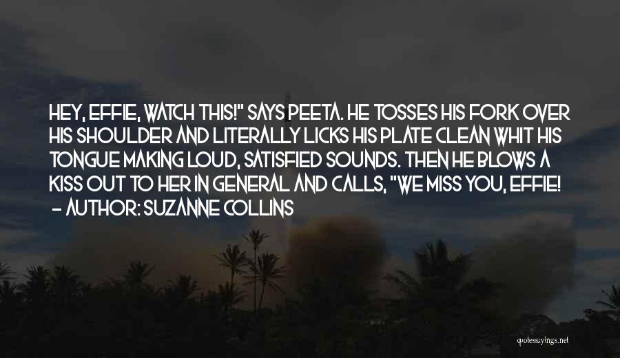 A Blow A Kiss Quotes By Suzanne Collins