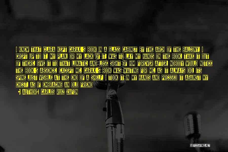 A Book Quotes By Carlos Ruiz Zafon