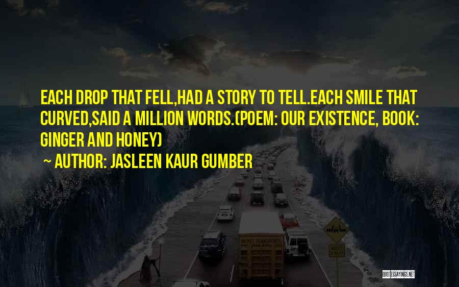 A Book Quotes By Jasleen Kaur Gumber