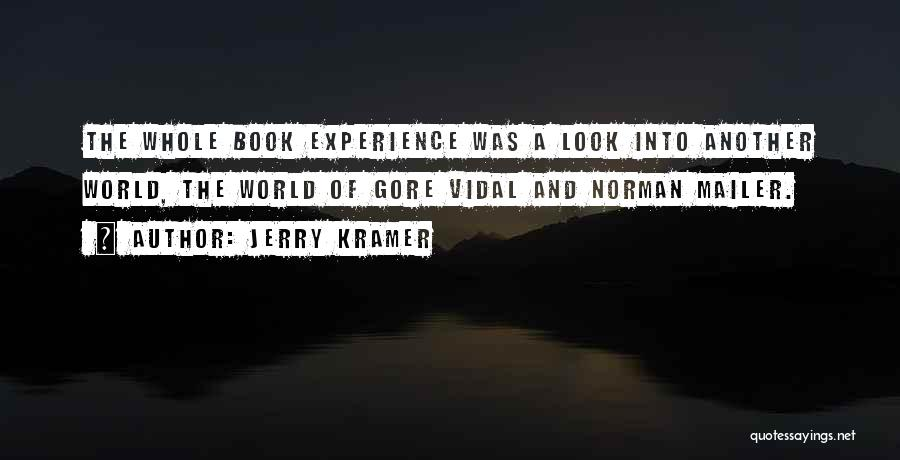 A Book Quotes By Jerry Kramer