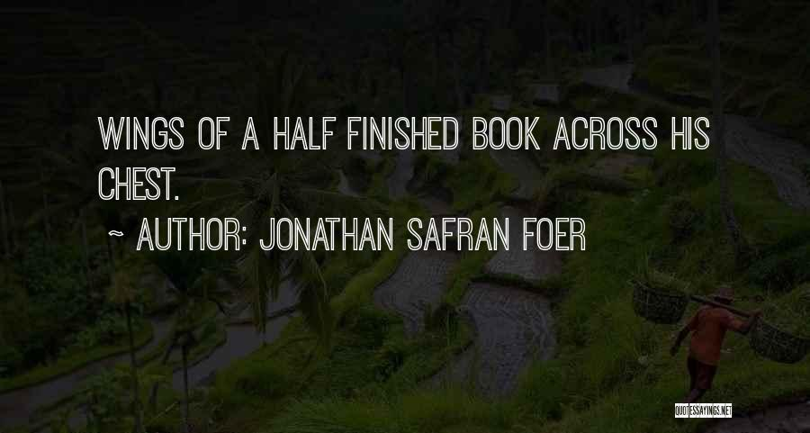 A Book Quotes By Jonathan Safran Foer