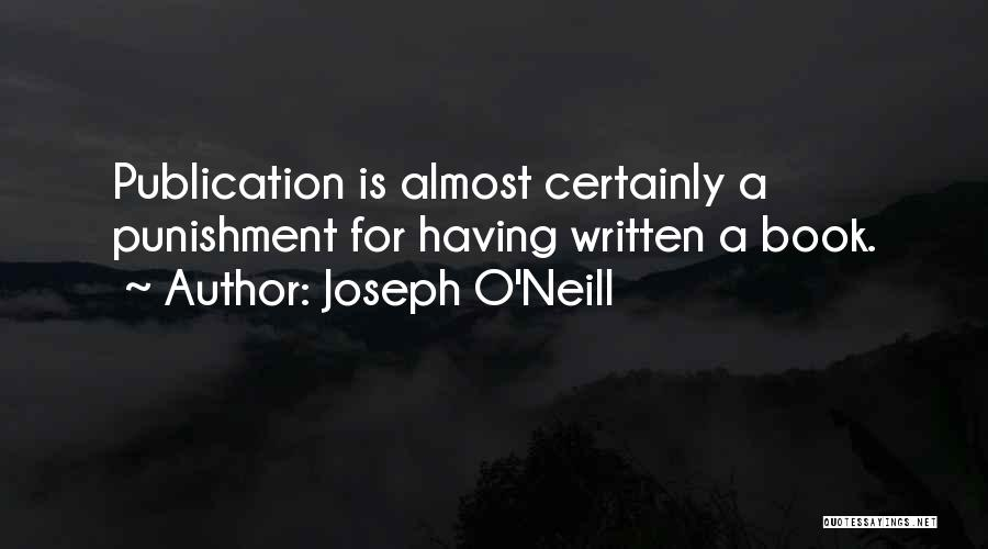 A Book Quotes By Joseph O'Neill