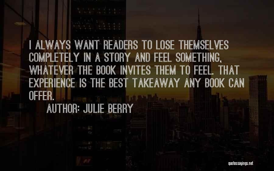 A Book Quotes By Julie Berry