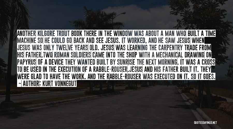 A Book Quotes By Kurt Vonnegut