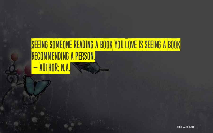 A Book Quotes By N.a.