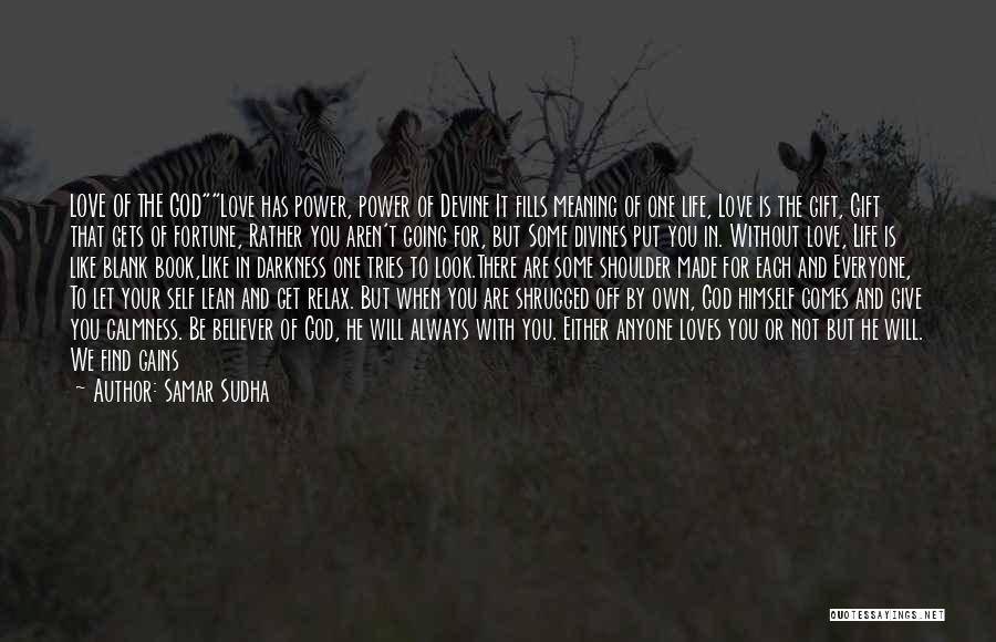A Book Quotes By Samar Sudha
