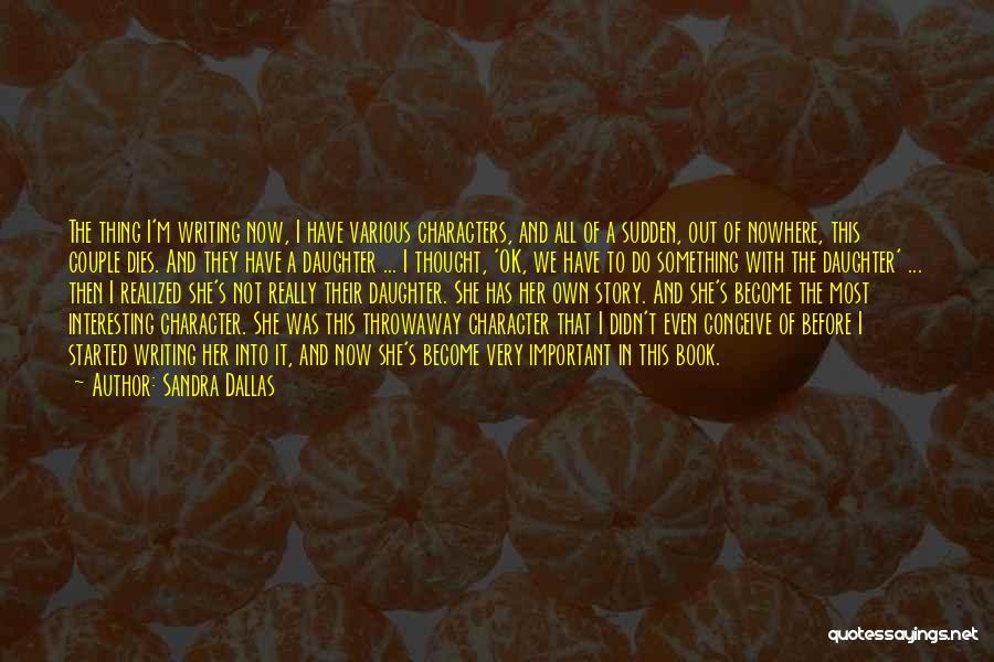 A Book Quotes By Sandra Dallas