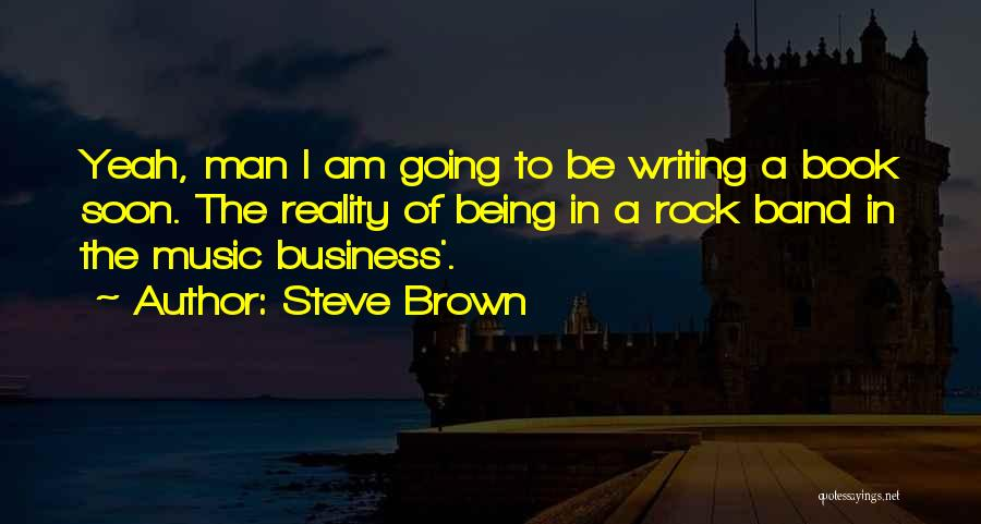 A Book Quotes By Steve Brown