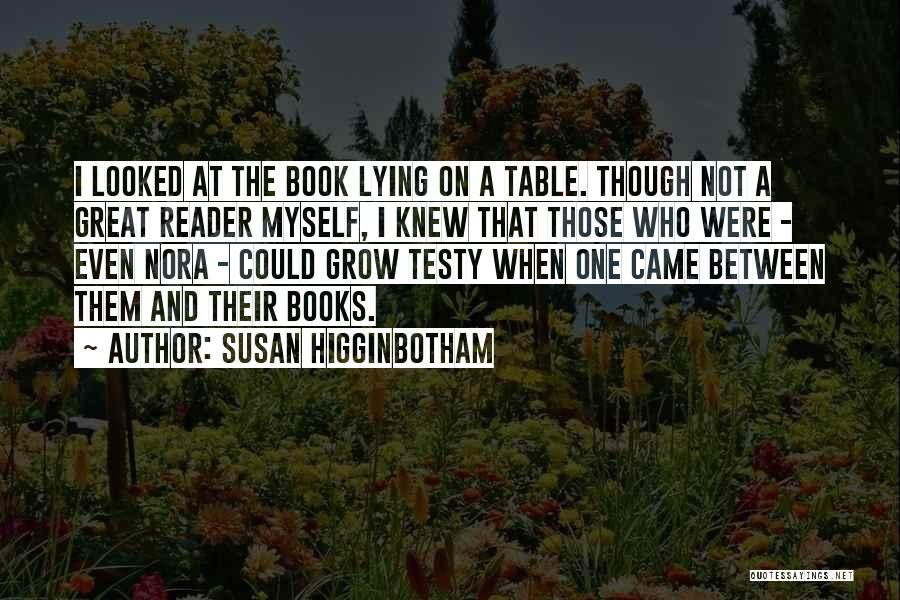 A Book Quotes By Susan Higginbotham