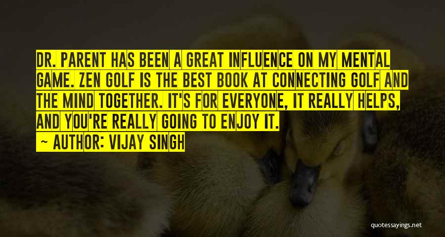 A Book Quotes By Vijay Singh