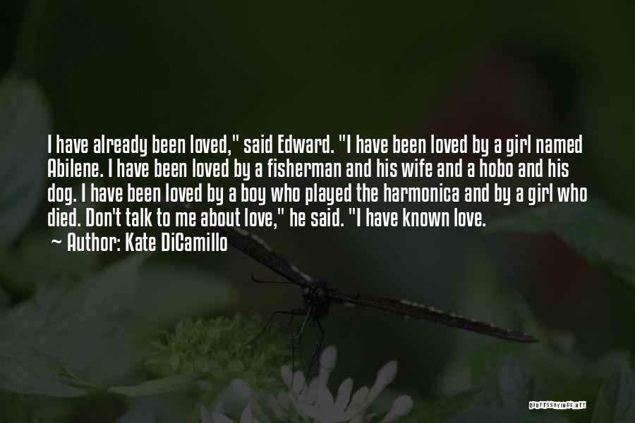 A Boy U Love Quotes By Kate DiCamillo