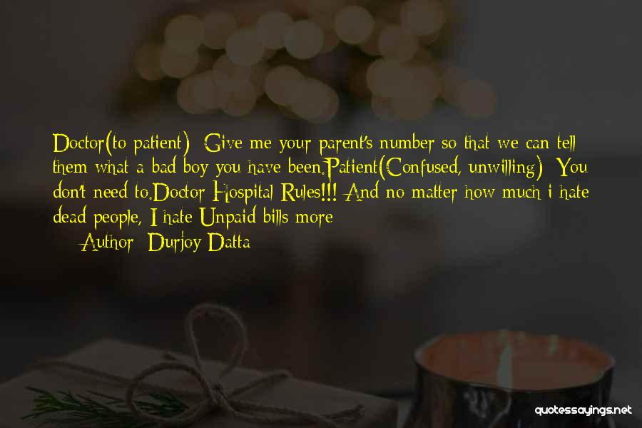 A Boy You Hate Quotes By Durjoy Datta