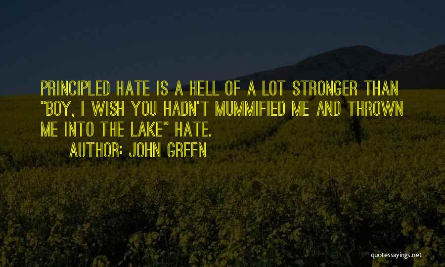 A Boy You Hate Quotes By John Green