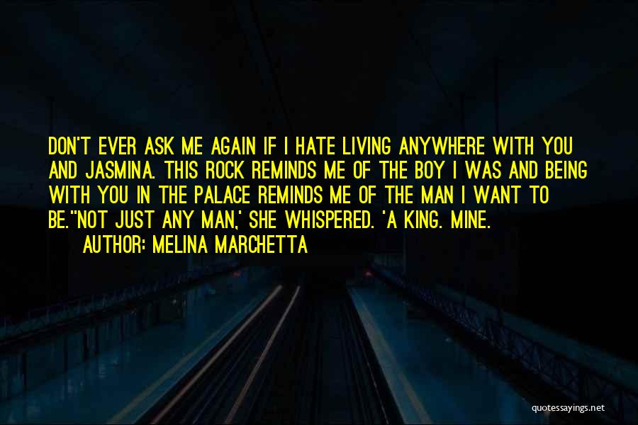 A Boy You Hate Quotes By Melina Marchetta