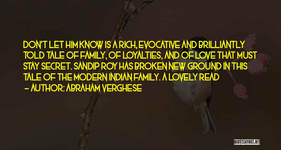A Broken Family Quotes By Abraham Verghese
