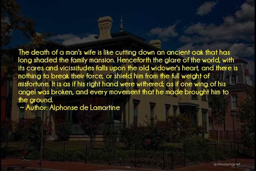 A Broken Family Quotes By Alphonse De Lamartine