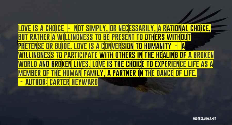 A Broken Family Quotes By Carter Heyward