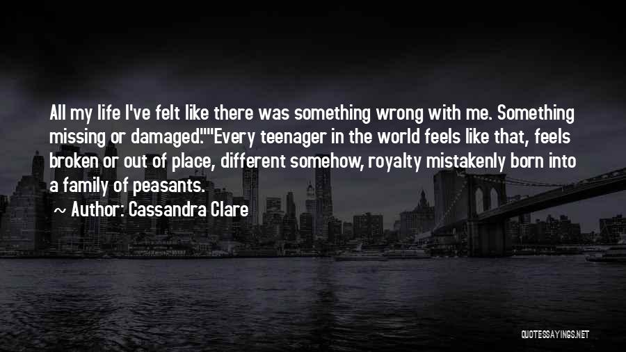 A Broken Family Quotes By Cassandra Clare