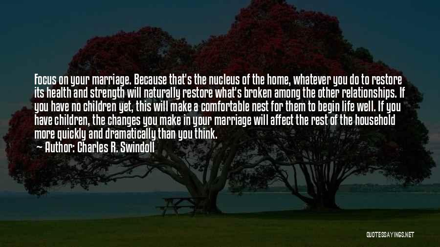 A Broken Family Quotes By Charles R. Swindoll