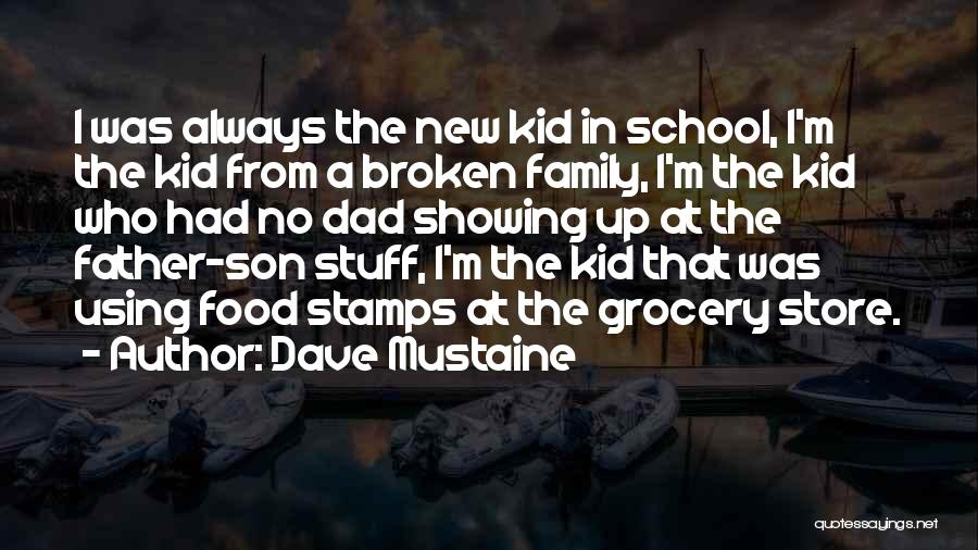 A Broken Family Quotes By Dave Mustaine