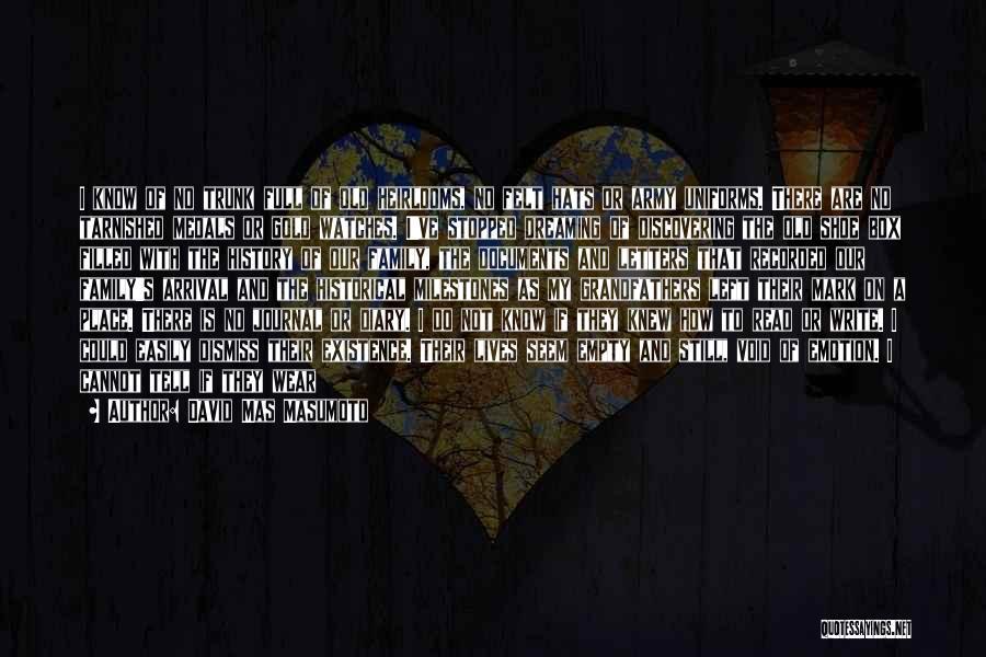 A Broken Family Quotes By David Mas Masumoto